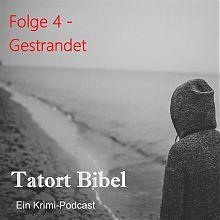 Logo Tatort Bibel Folge 4 Person mit Kapuzenpulli steht am Strand und schaut auf den Horizont